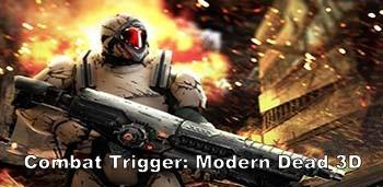 Скачать бесплатно игры для телефона, Скачать Combat Trigger: Modern Dead 3D