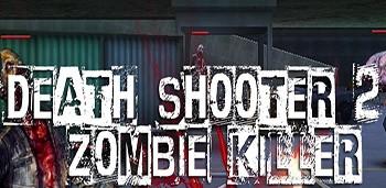 Скачать бесплатно игры для телефона, Скачать Death Shooter 2:Zombie killer