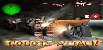 Скачать бесплатно игры для телефона, Скачать Robots Attack Shooter 3D / Атака Роботов 3Д шутер
