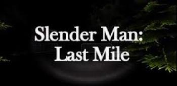 Скачать бесплатно игры для телефона, Скачать Slender Man: Last Mile