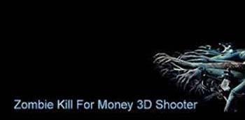 Скачать бесплатно игры для телефона, Скачать Zombie Kill For Money 3D Shooter